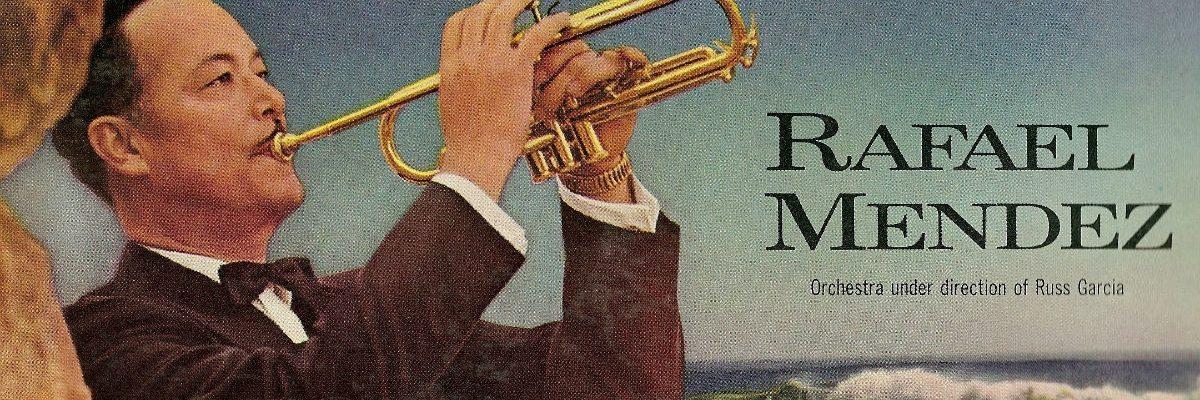 Rafael Méndez: El mejor trompetista del mundo era mexicano