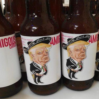 Amigous, una chela para reírse de Trump