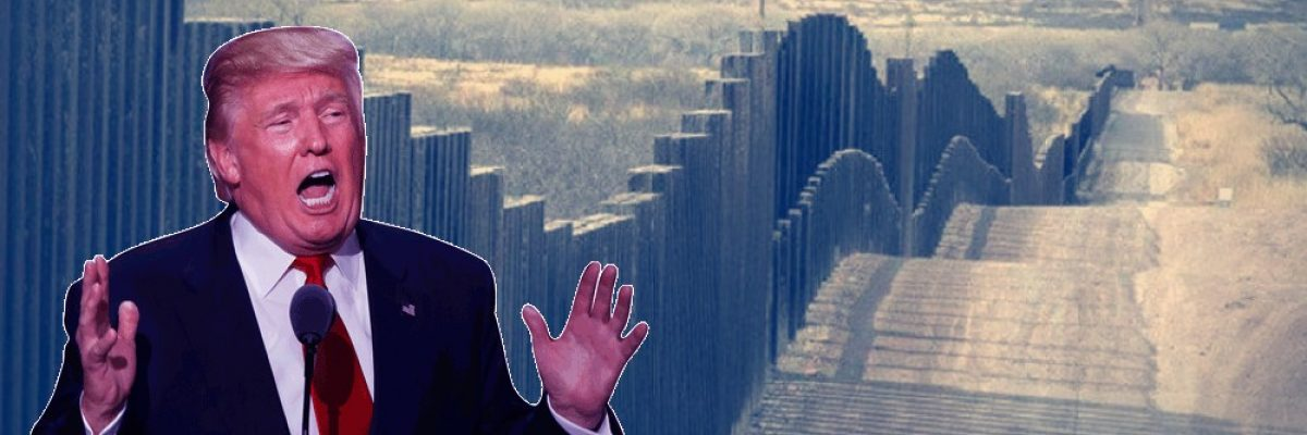 Con esta acción buscan parar a Donald Trump y su idea de construir muro fronterizo